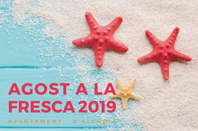 Programa d'Agost a la Fresca 2019 a Alcúdia