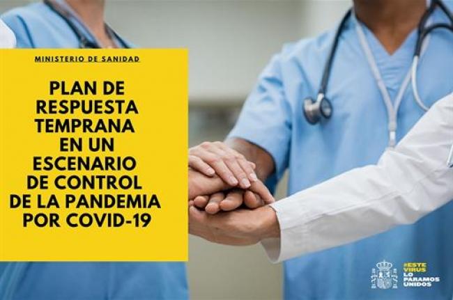 Sanidad traslada a las comunidades autónomas el 'Plan de respuesta temprana en un escenario de control de la pandemia por COVID-19'