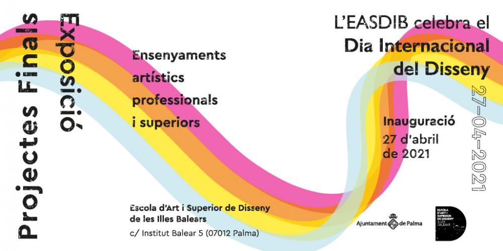 La Escuela de Arte y Superior de Diseño de las Illes Balears celebra el Día Internacional del Diseño con una exposición de proyectos finales